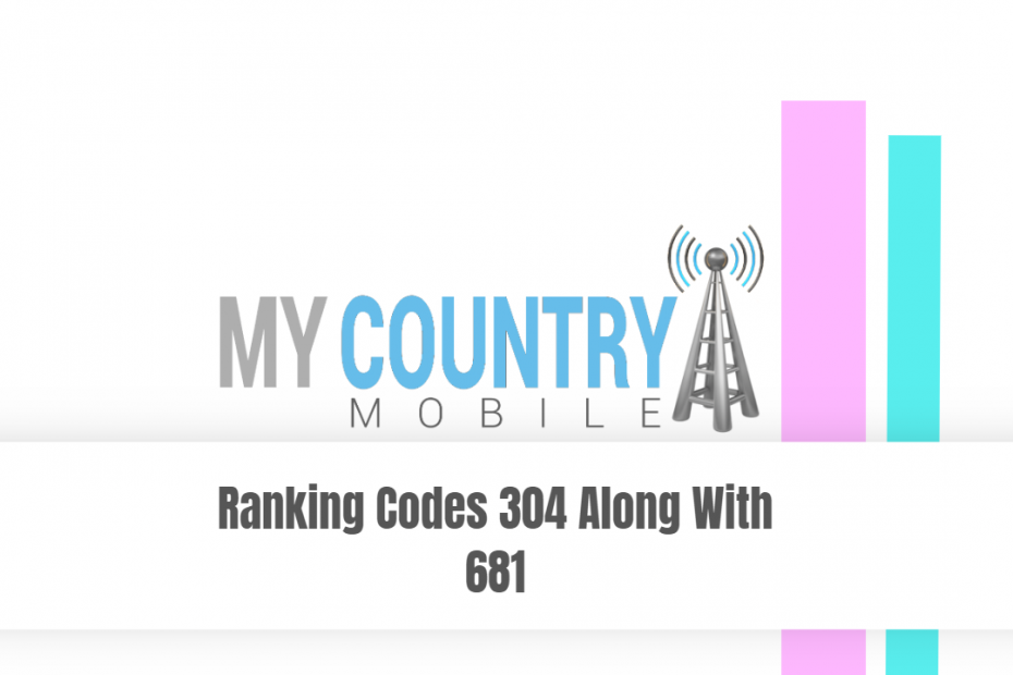 Ranking Codes 304 Along With 681 - My Country Mobile