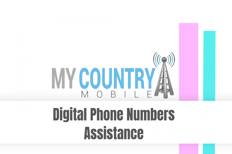 Digital Phone Numbers Assistance - My Country Mobile